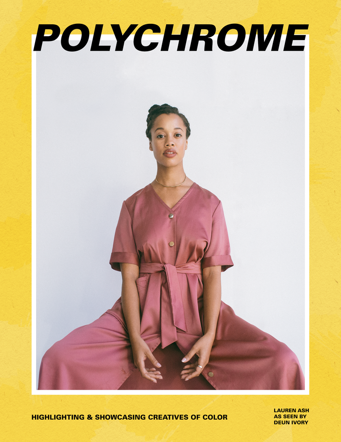 Polychrome is a magazine and platform created to highlight & showcase PoC artists, subverting the often marginalized narrative.