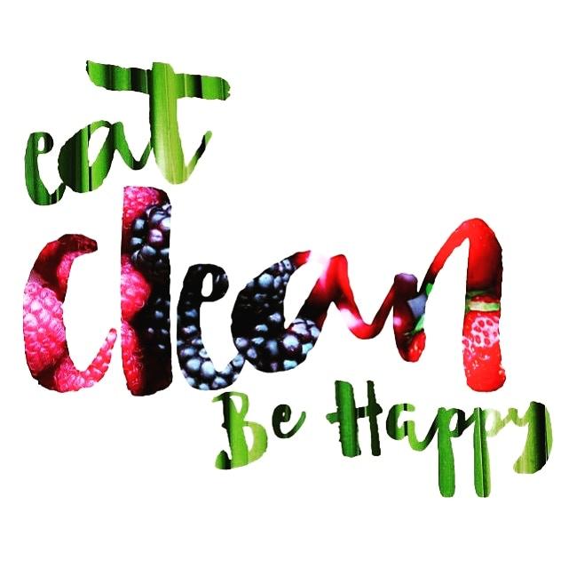 Eat Clean Be Happy