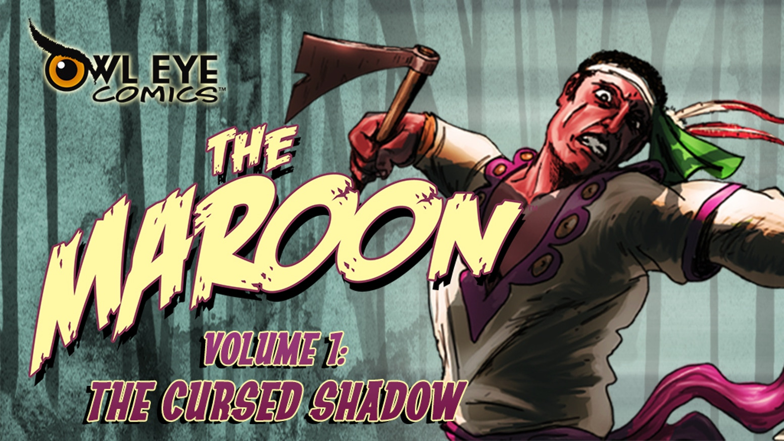 The Maroon Volume 1: The Cursed Shadow 