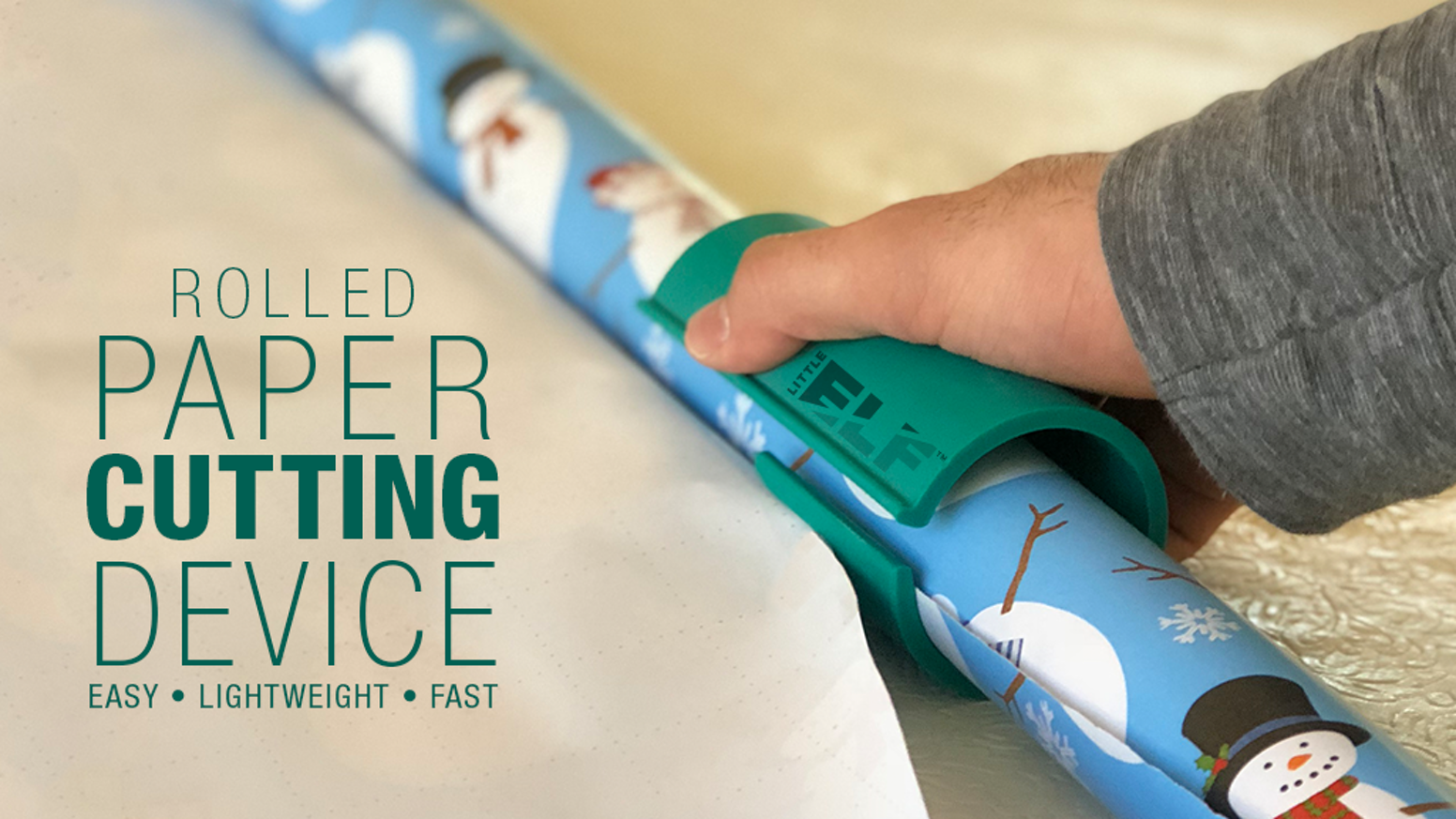 Little ELF is a patent pending device which is the most efficient, safe, and easy device for cutting wrapping paper.