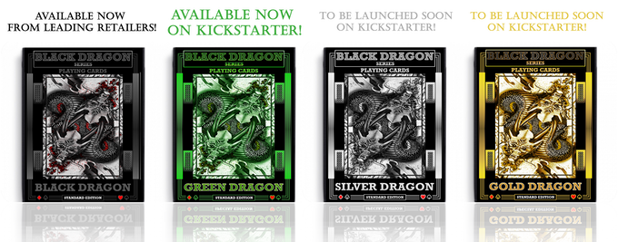 STANDARD EDITION DECKS will be available in 4 colours and designed specifically for card magic (Not to be confused with our signature version 'Unleashed' Special Edition Collector Decks that were introduced to help launch Standard Edition Black Dragon)