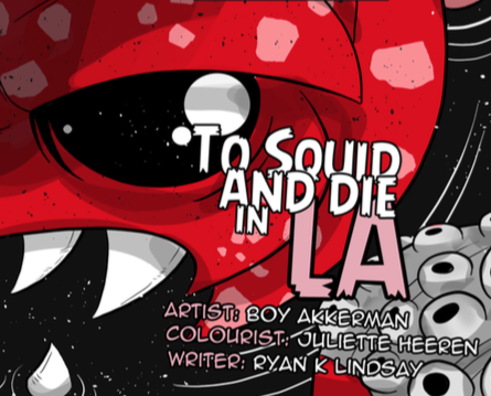 To Squid and Die in L.A. - a short comic