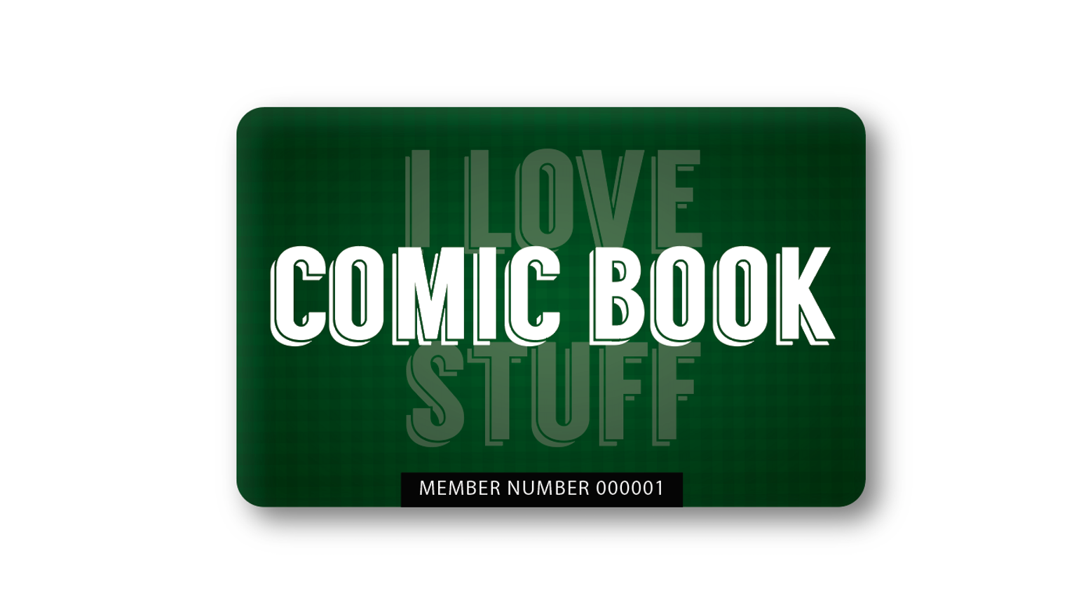 I Love ComicBook Stuff Facebook Group Member Card by