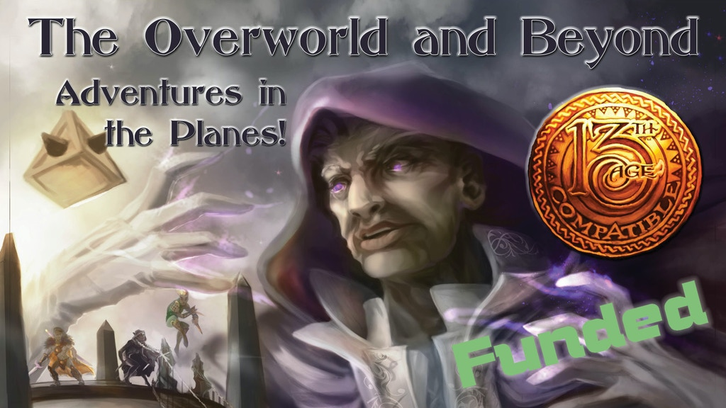 The Overworld and Beyond (13th Age RPG Planar Adventures) project video thumbnail