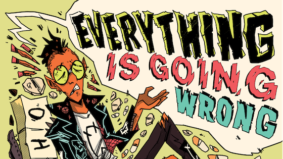 EVERYTHING IS GOING WRONG: Comics on Punk & Mental Illness
