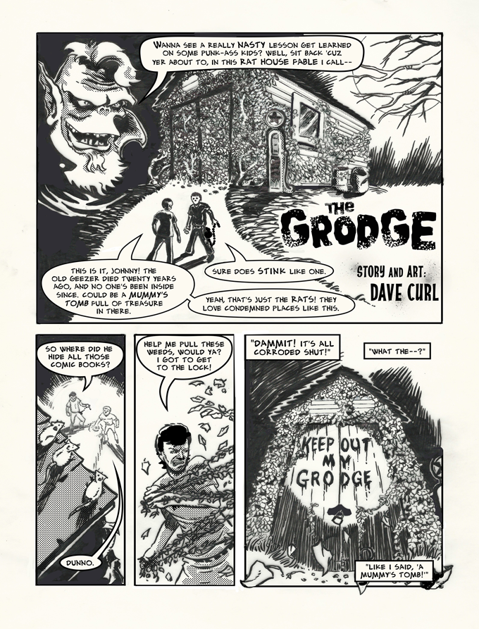 what's in THE GRODGE? Art and story by Dave Curl.