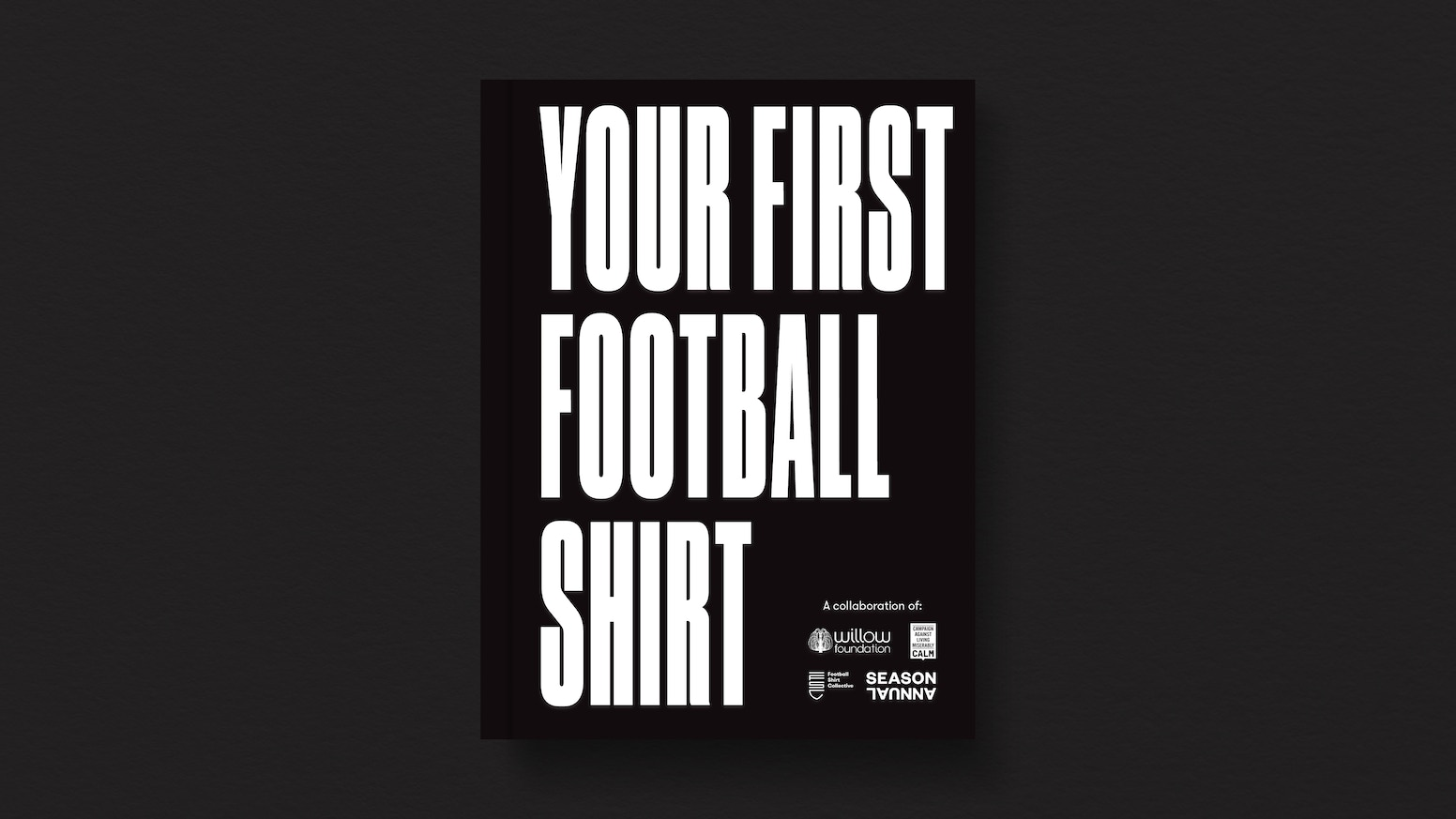 A beautifully illustrated book of stories from footballers and famous fans on their first football shirts, raising money for charity.