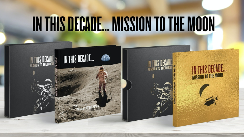 IN THIS DECADE - MISSION TO THE MOON 1969 - 2019