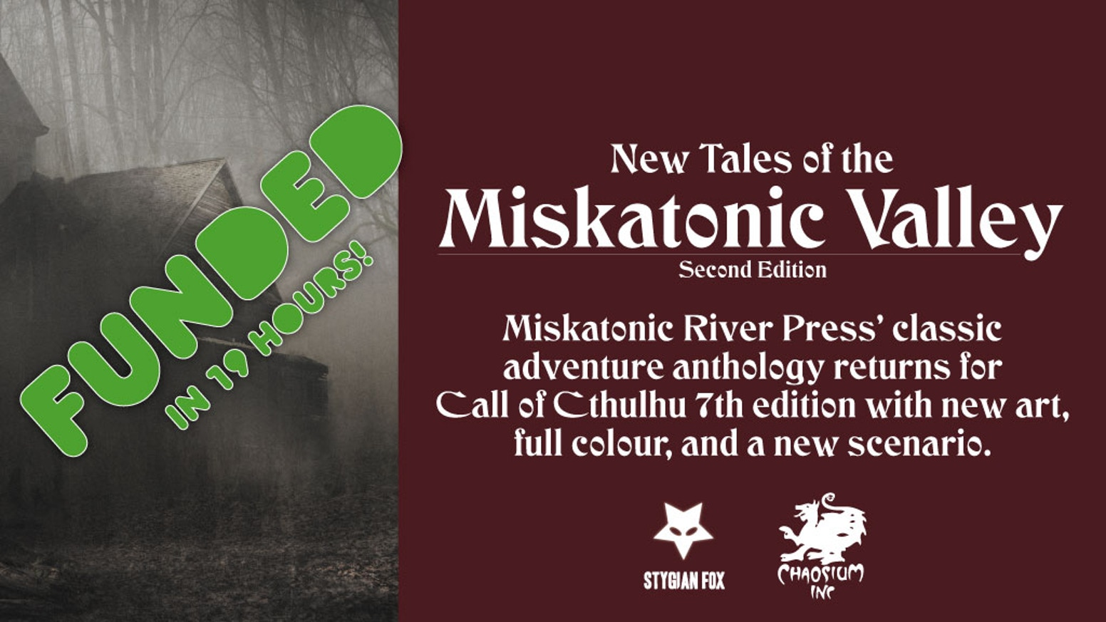 'New Tales from Miskatonic Valley' 2nd Edition produced under license for the Call of Cthulhu RPG by Chaosium Inc.
