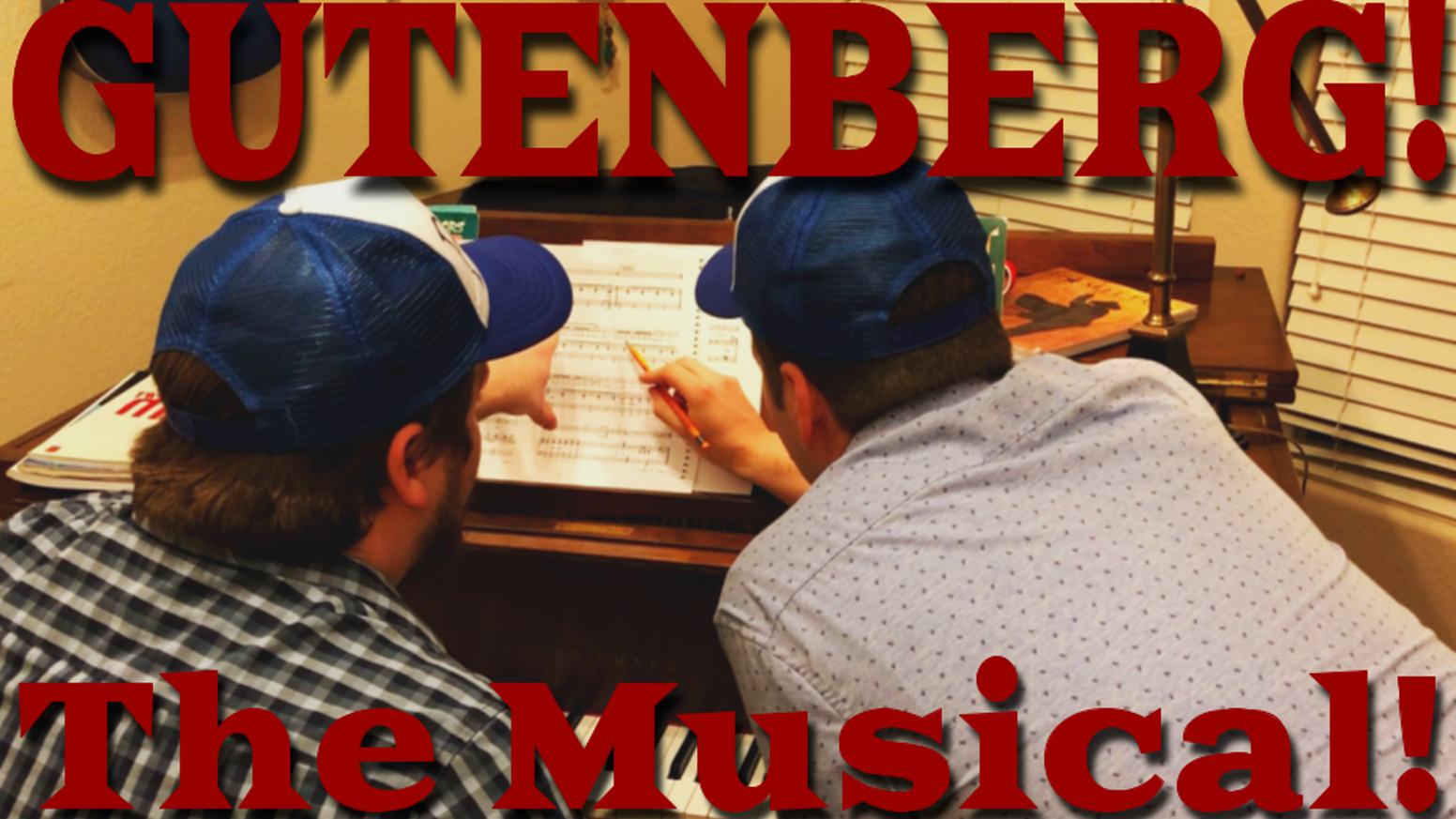 Gutenberg! The Musical! by Tyler Wright — Kickstarter 84dd885cadf1