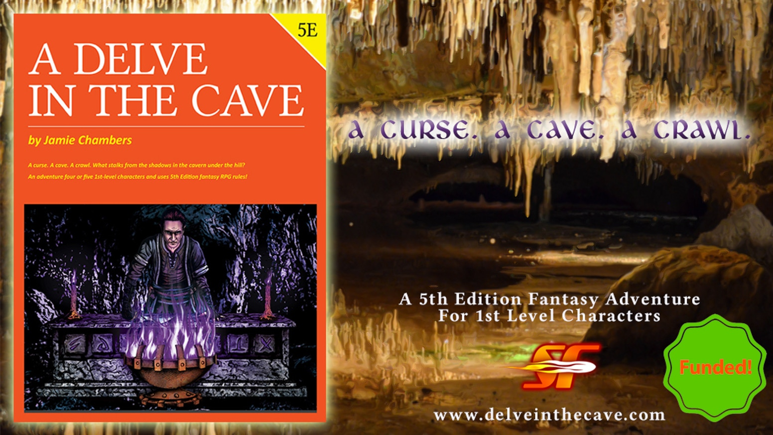 A curse. A cave. A crawl. 1st level scenario for the world's most popular roleplaying game!