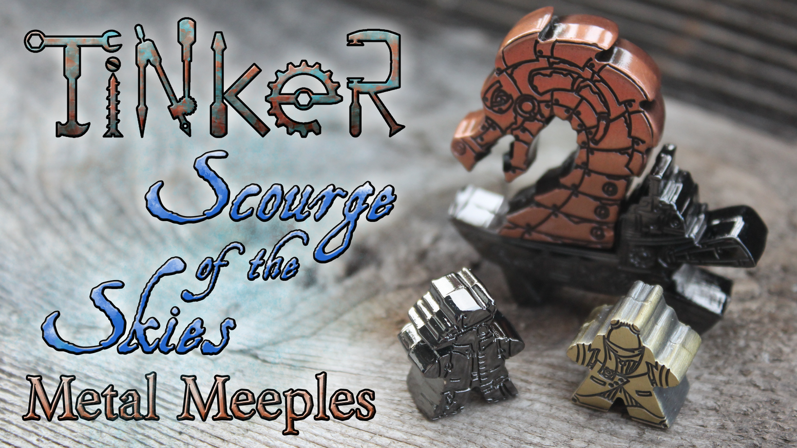 Sky Pirates, Rocketeers, Airskiffs and Dragons! The third generation of Tinker Metal Meeples for your tabletop or desk.