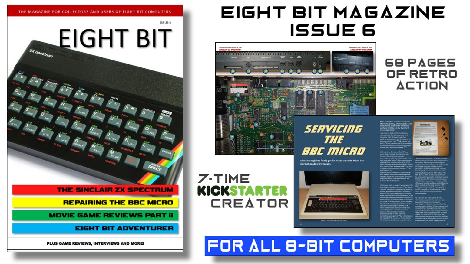 Eight Bit Magazine is a printed magazine that celebrates early 8-bit microcomputers from the 1970's to the early 90's.