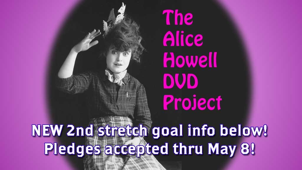 The Alice Howell DVD project - 11 rare silent comedies project video thumbnail