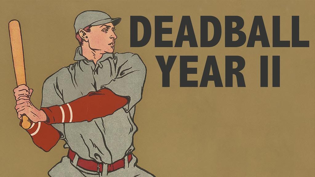 Deadball: Year II project video thumbnail