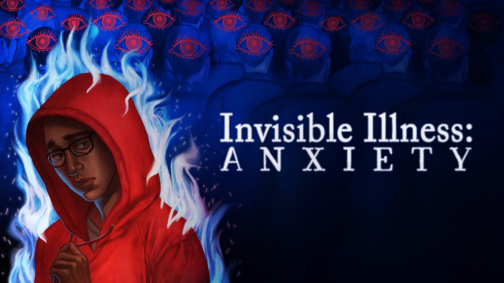 Invisible Illness: Anxiety project video thumbnail