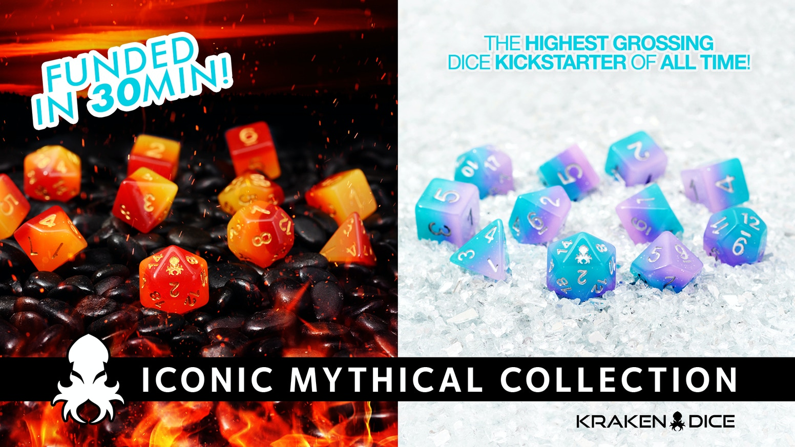 Iconic Mythical Collection RPG Dice Sets by Kraken Dice is the top crowdfunding project launched today. Iconic Mythical Collection RPG Dice Sets by Kraken Dice raised over $1024774 from 12257 backers. Other top projects include Citizens Of Culture: An Art Space For ALL OF US, ZZap! 64 Annual 2019 - the next chapter, CLIKKEY - Quick Release Magnetic Keychain Carabiner...