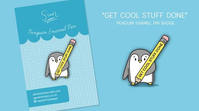 """Get Cool Stuff Done"" Penguin Enamel Pin"