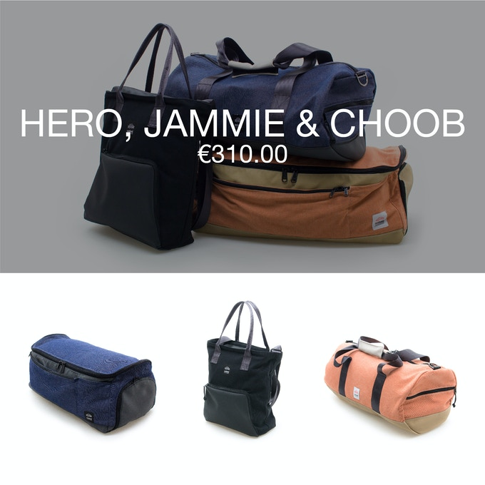 Pledge €310 or more and receive a Thank You + 1 Hero bag + 1 carry bag JAMMIE + 1 duffle bag CHOOB at 40% discount (RRP ±€518).