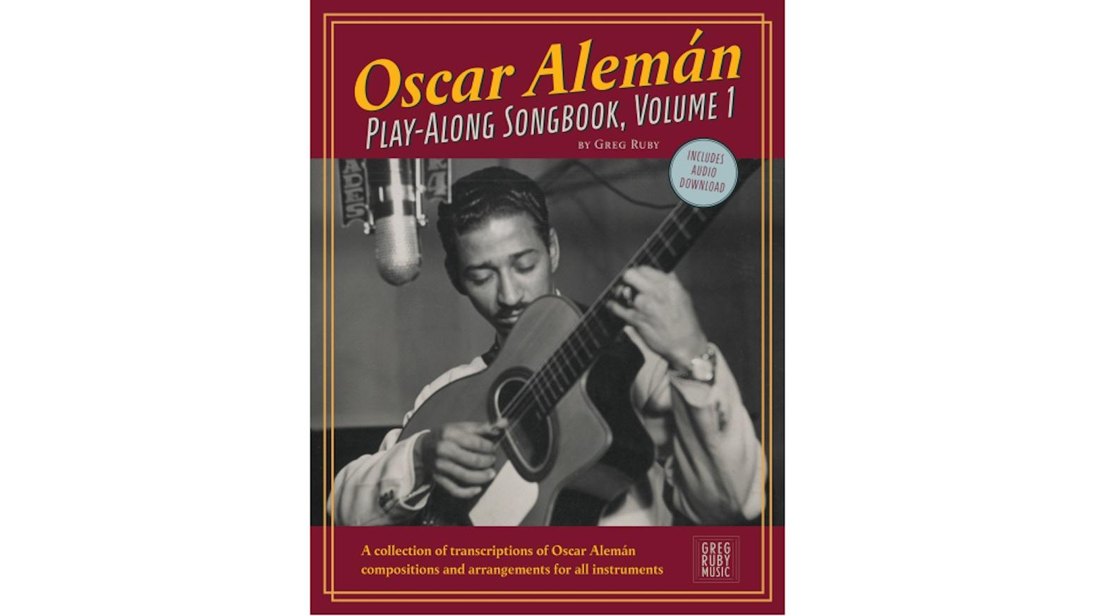 The Oscar Alemán Play-Along Book by Greg Ruby — Kickstarter