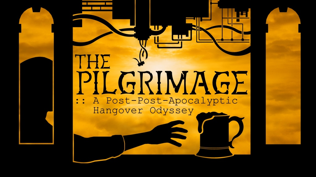 The Pilgrimage: A Post-Post Apocalyptic Hangover Odyssey project video thumbnail