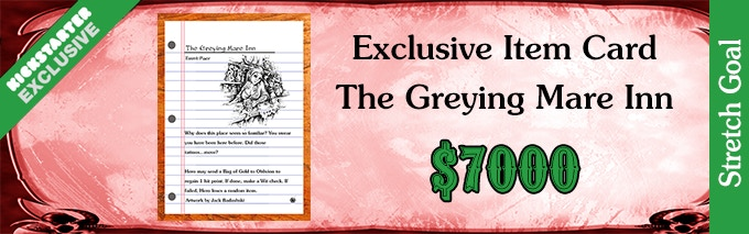 Stretch Goal The Greying Mare Inn 7000
