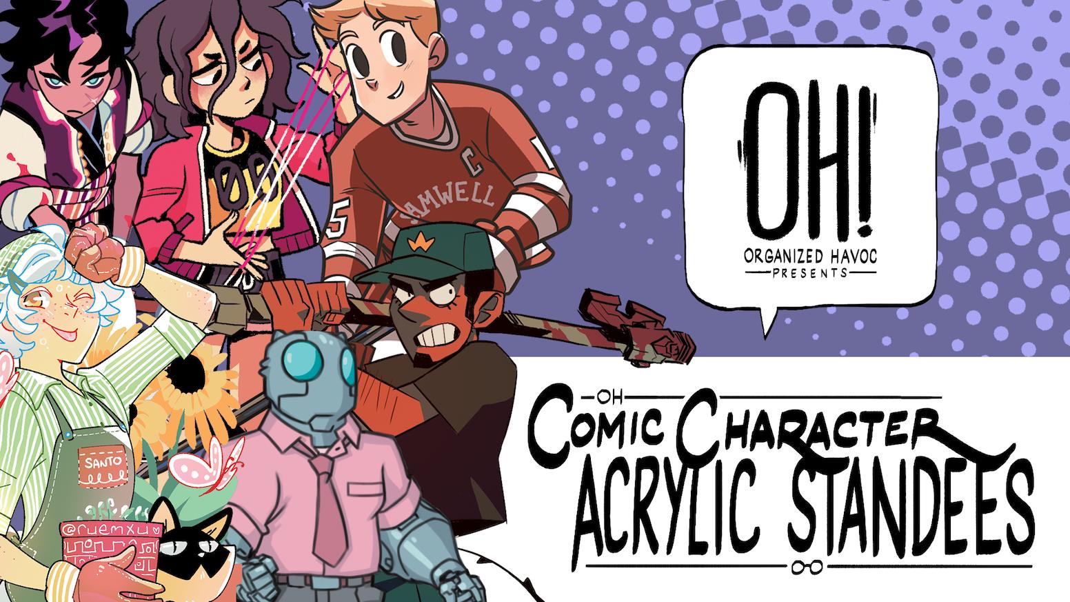 Comic Character Acrylic Standees! by George Rohac — Kickstarter