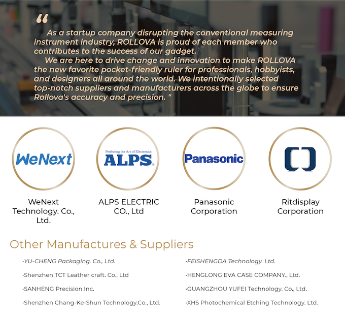 ROLLOVA already has several partnering manufacturers and suppliers. We only cooperate and collaborate with the very best manufacturers and suppliers in the field, without compromise