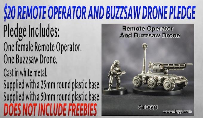 $20 REMOTE OPERATOR AND BUZZSAW DRONE PLEDGE