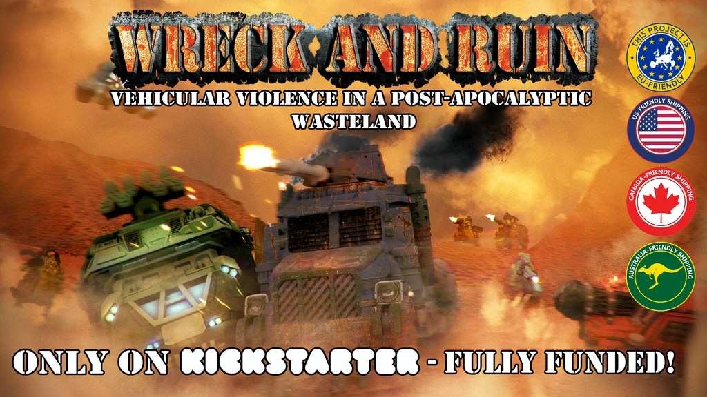 Wreck and Ruin: post-apocalyptic vehicle miniature violence!