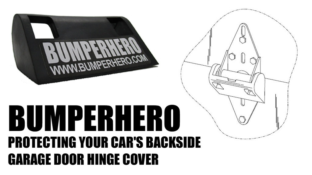 BUMPERHERO - Protects Bumpers From Garage Doors
