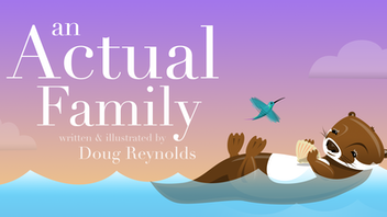 An Actual Family: A Fable for LGBTQ Homes