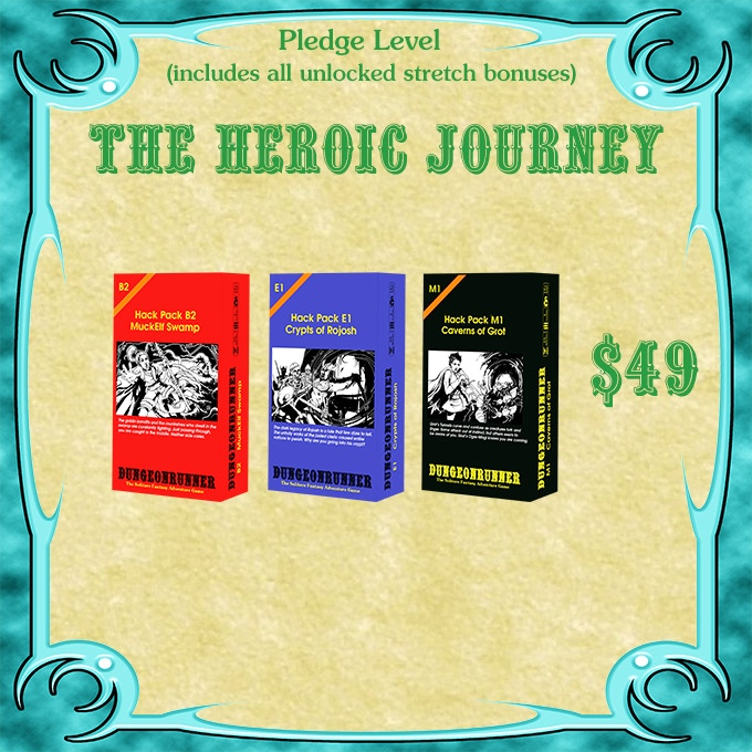 Pledge Level - Heroic Journey - $49
