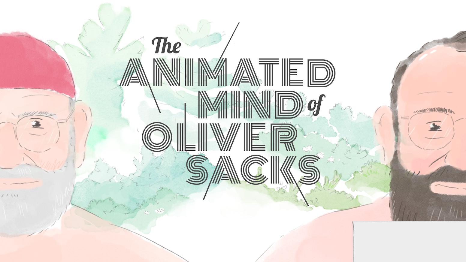the animated mind of oliver sacks by dempsey rice kickstarter