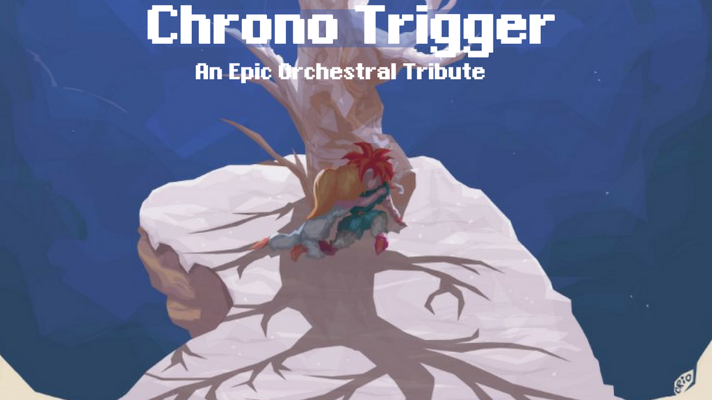Chrono Trigger: An Epic Orchestral Tribute (Live Streamed) project video thumbnail
