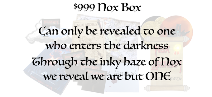 $999 Nox Box, only revealed to one who enters the darkness