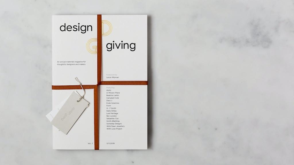 Miniature de la vidéo du projet Design Giving Magazine: for thoughtful designers & makers