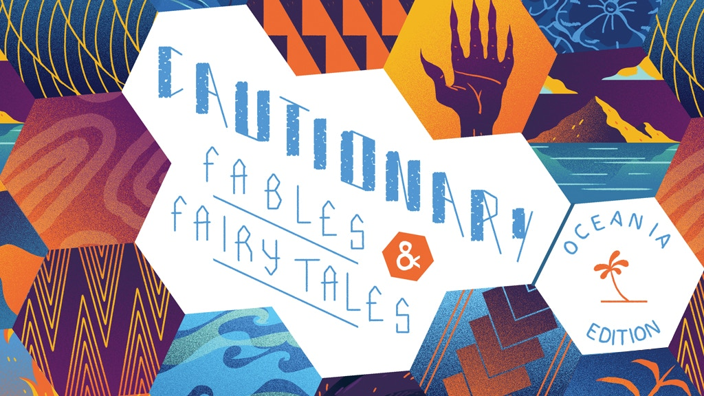 Cautionary Fables and Fairy Tales: Oceania Edition project video thumbnail