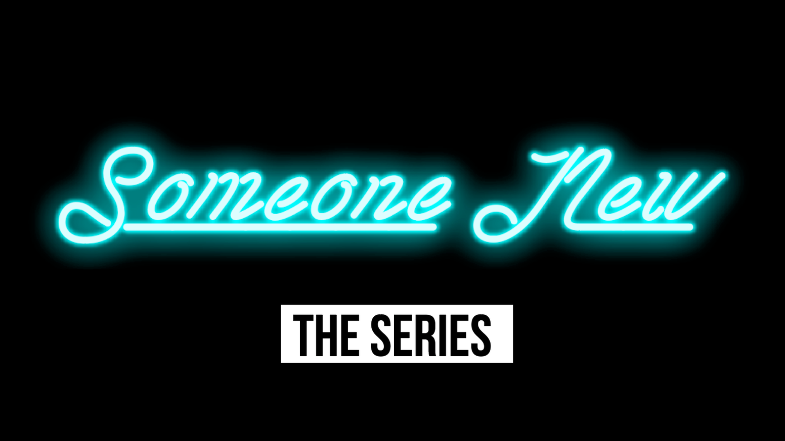 Someone New: The Web Series by Monica Ammerman — Kickstarter
