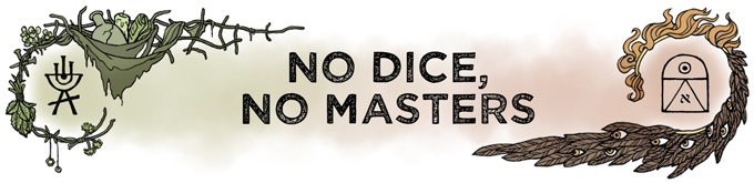 [Header: No Dice, No Masters]