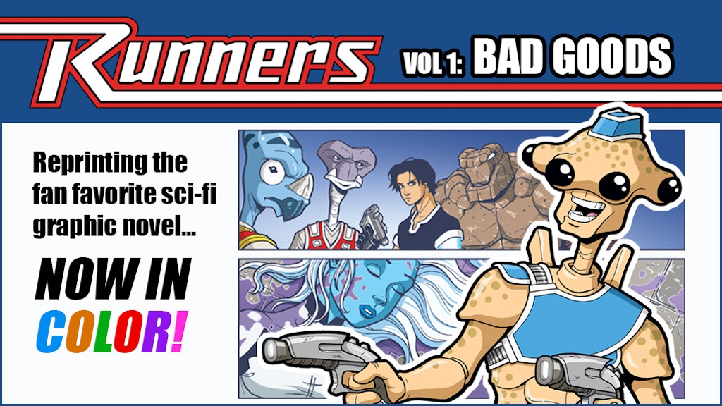 RUNNERS Volume 1: Bad Goods - Graphic Novel - IN COLOR! project video thumbnail