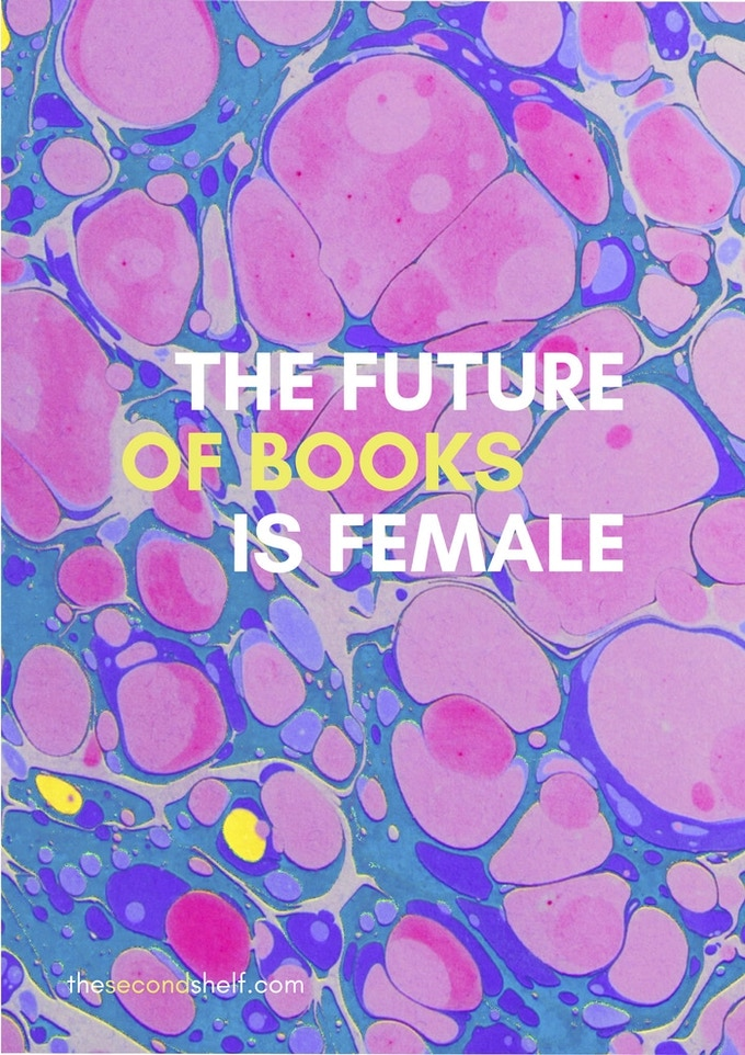 The Future of Books is Female Poster