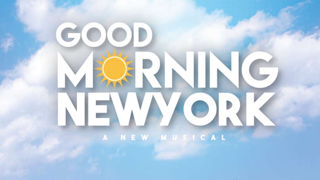 Good Morning New York: A New Musical (Album)