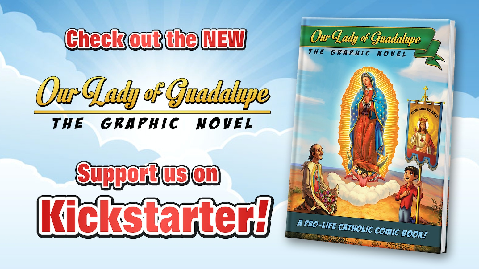 Our Lady of Guadalupe the Graphic Novel is an exciting history book in comic book form!