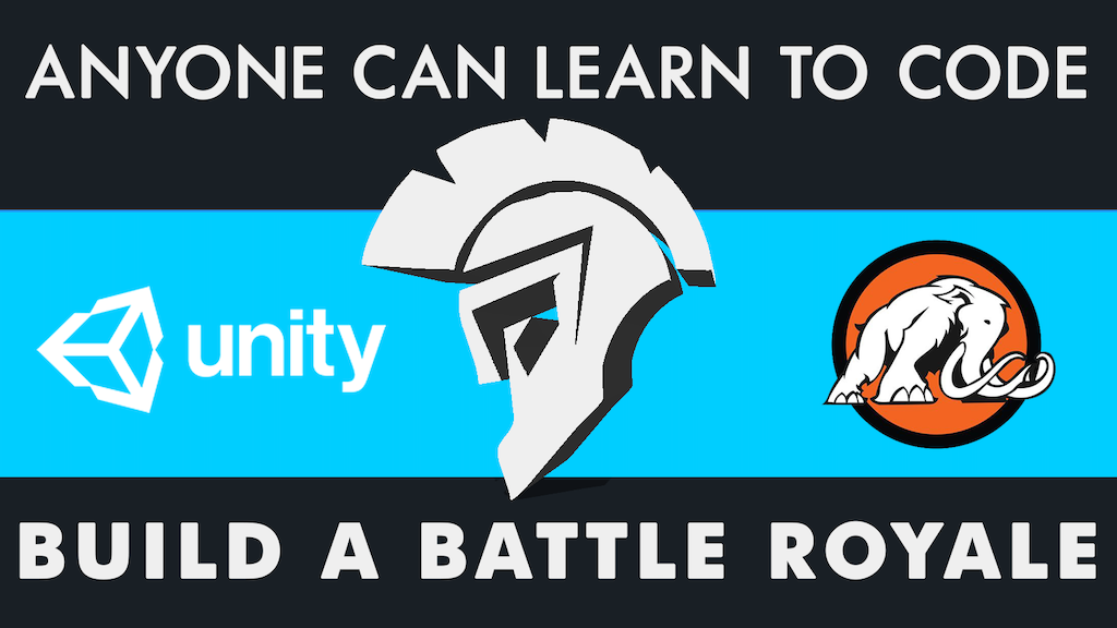 Anyone Can Make a Video Game: Build a Battle Royale in Unity project video thumbnail