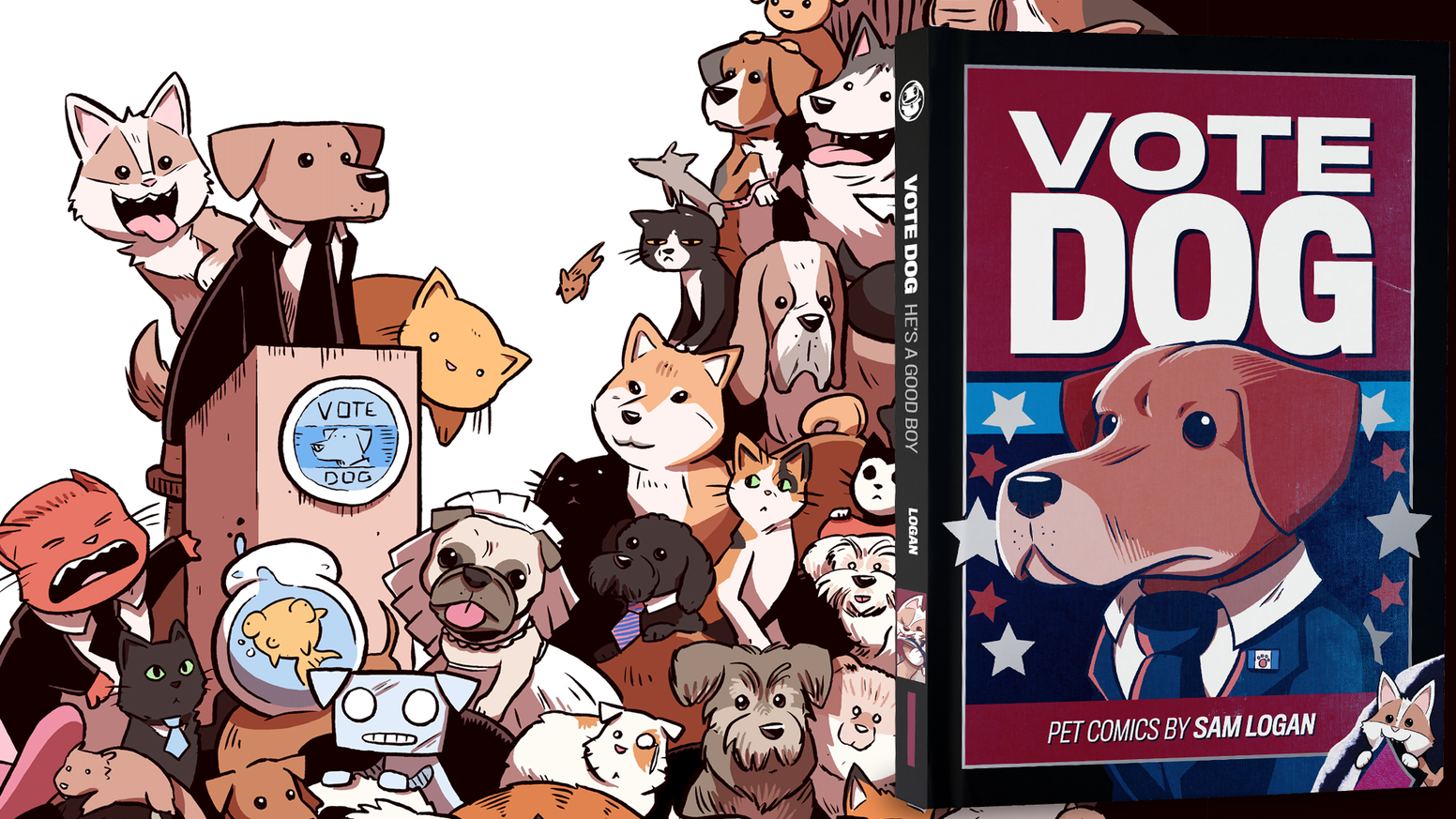 President Dog, Baker the Corgi, and an entire cast of critters star in this collection of pet-themed comics by Sam Logan.