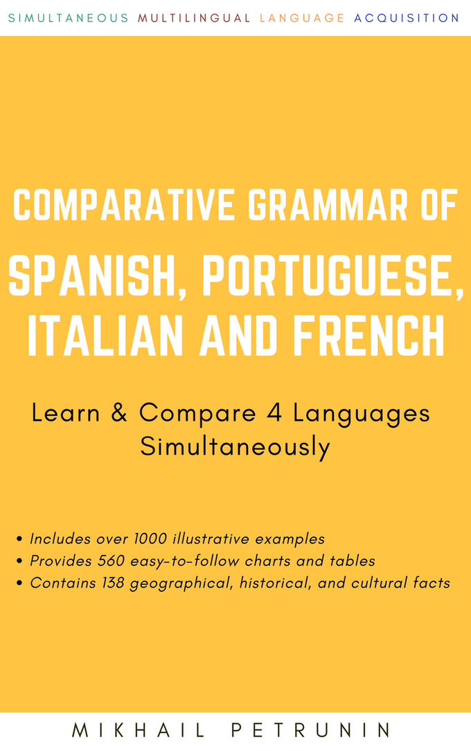 Grammar of Spanish, Portuguese, Italian and French  by Mikhail