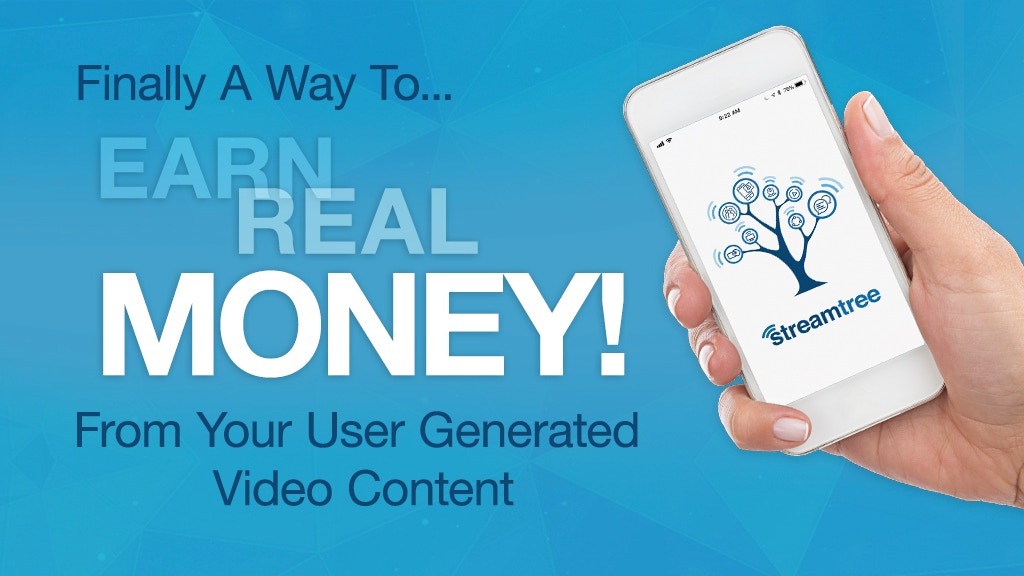 Streamtree - Earn money for your video content
