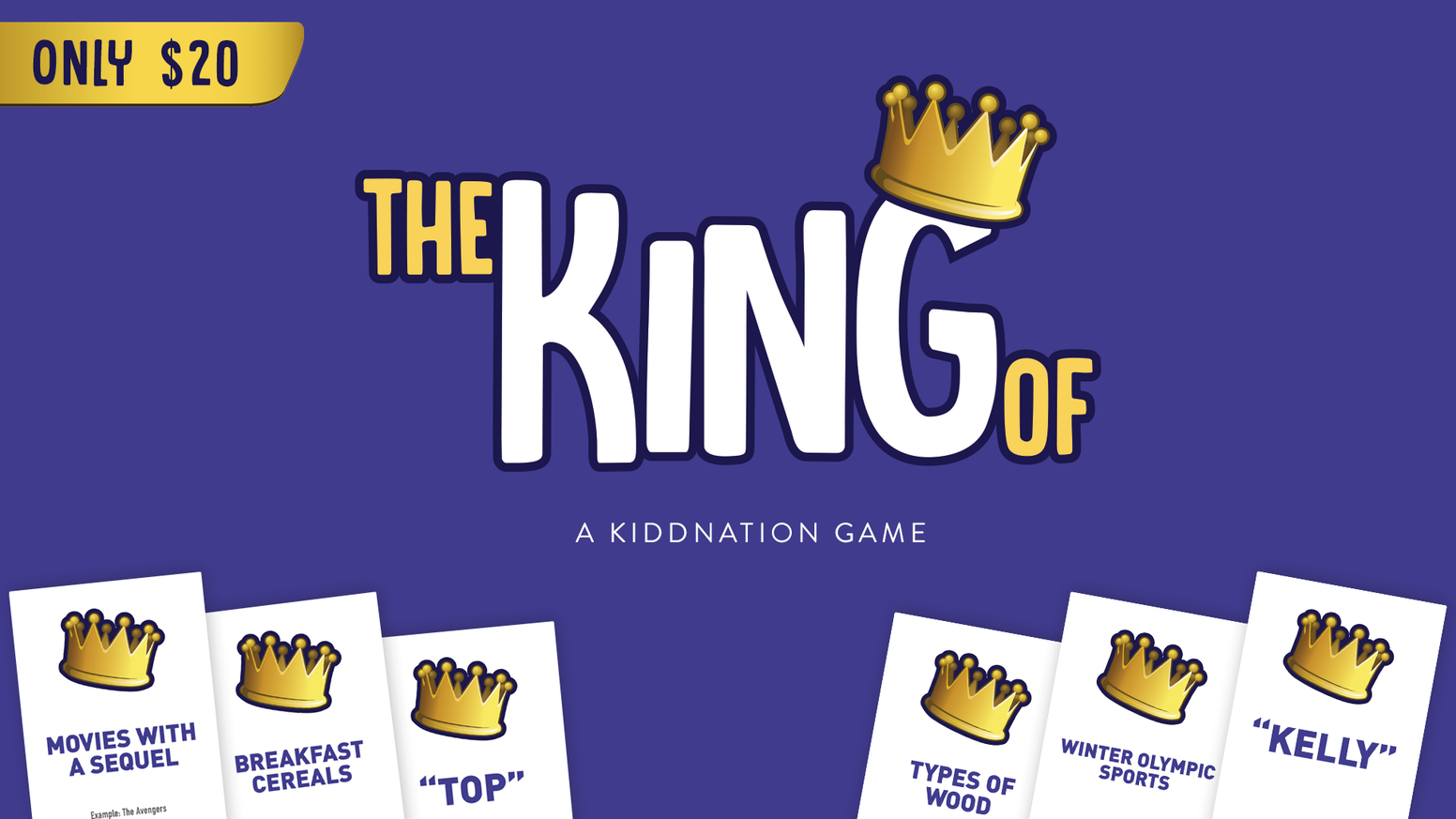 The King Of - A Party Card Game for Everyone by The Kidd