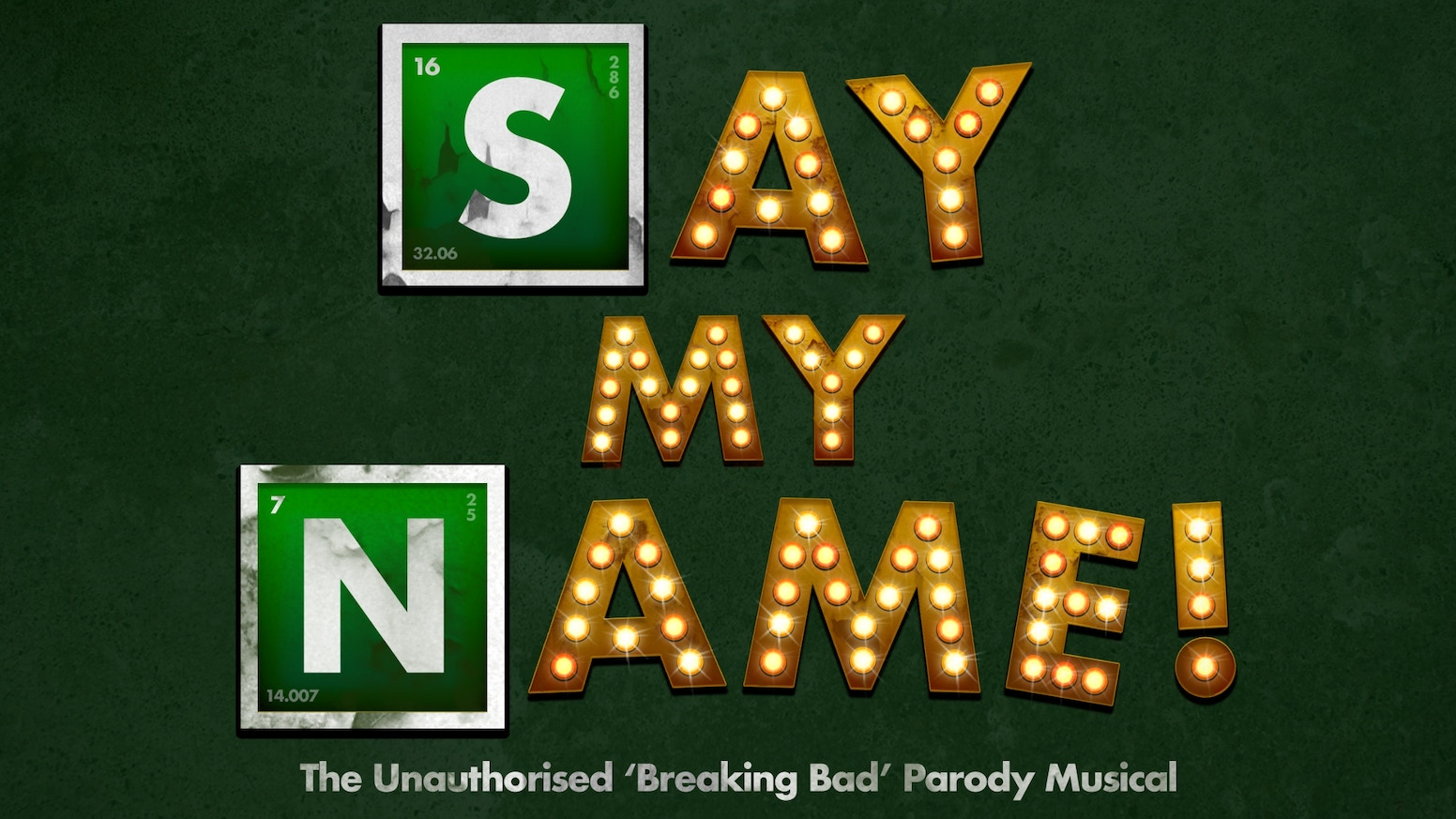 Say My Name! The Unauthorised 'Breaking Bad' Parody Musical by